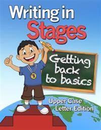 Writing in Stages- Color Version: Getting Back to the Basics