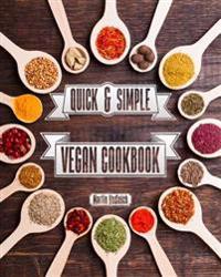 Quick & Simple Vegan Cuisine