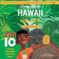 Journey Through Hawaii with Jace