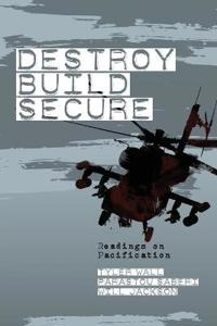 Destroy, Build, Secure