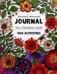 Devotional Homeschool Journal: For Christian Girls