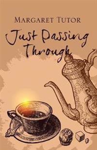 Just Passing Through