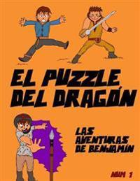 El Puzzle del Dragón: Las Aventuras de Benjamín
