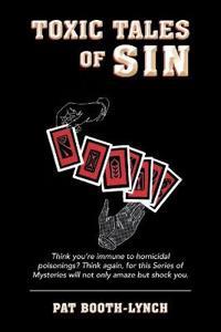 Toxic Tales of Sin