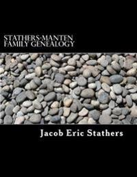 Stathers-Manten Family Genealogy