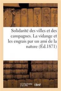 Solidarit� Des Villes Et Des Campagnes. La Vidange Et Les Engrais Par Un Ami de la Nature