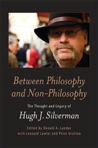 Between Philosophy and Non-Philosophy
