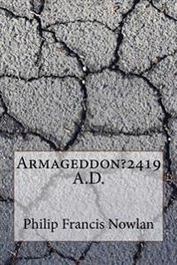 Armageddon?2419 A.D.