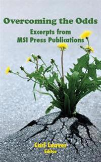 Overcoming the Odds: Excerpts from Msi Publications