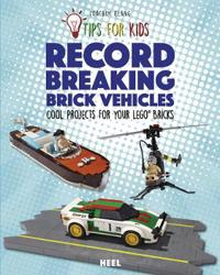 Lego Tips for Kids : Record-Breaking Brick Vehicles