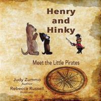Henry and Hinky: Meet the Little Pirates