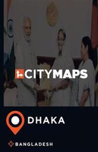 City Maps Dhaka Bangladesh