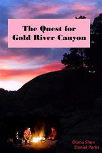 The Quest to Gold River Canyon