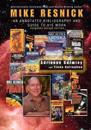 Mike Resnick: An Annotated Bibliography and Guide to His Work, 2nd Ed.