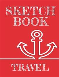 Sketch Book Travel: Graph Paper Notebook, 8.5 X 11, 120 Grid Lined Pages (1/4 Inch Squares)