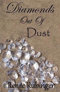 Diamonds Out of Dust: You Deserve to Shine