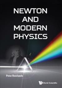 Newton And Modern Physics