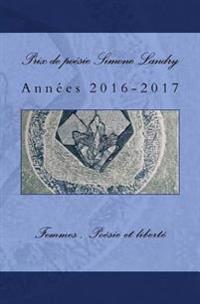 Prix de Poesie Simone Landry 2: Annees 2017-2018