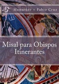 Misal Para Obispos Itinerantes
