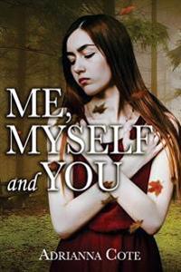 Me, Myself and You
