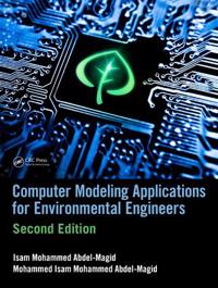 Computer Modeling Applications for Environmental Engineers, Second Edition