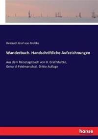 Wanderbuch. Handschriftliche Aufzeichnungen