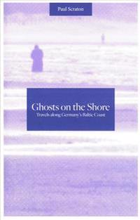Ghosts on the Shore