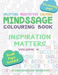 Mindssage Colouring Book: Inspiration Matters