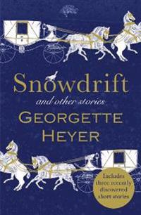 Snowdrift and other stories (includes three new recently discovered short s