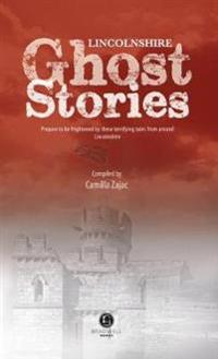 Lincolnshire Ghost Stories