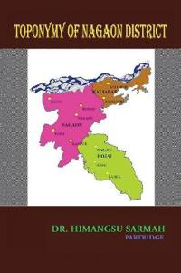 Toponymy of Nagaon District