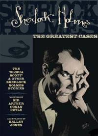 The Greatest Cases of Sherlock Holmes