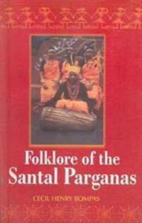 Folklore of the Santal Parganas