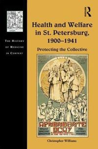 Health and Welfare in St. Petersburg 1900–1941