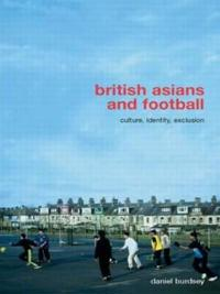 British Asians And Football