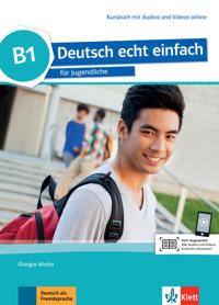 Deutsch echt einfach B1. Kursbuch mit Audios und Videos online