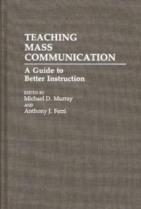 Teaching Mass Communication