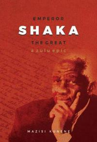 Emperor Shaka the Great