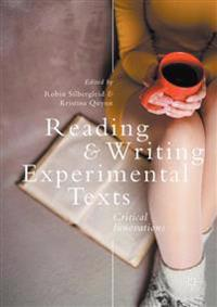 Reading and Writing Experimental Texts