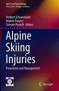 Alpine Skiing Injuries: Prevention and Management