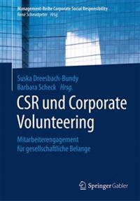 Csr Und Corporate Volunteering: Mitarbeiterengagement Fur Gesellschaftliche Belange