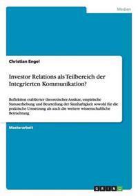 Investor Relations ALS Teilbereich Der Integrierten Kommunikation?