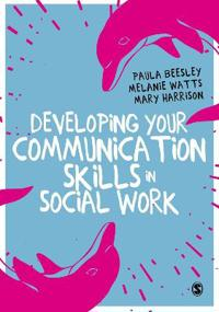 Developing Your Communication Skills in Social Work