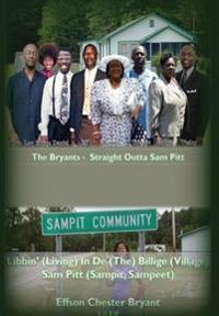 Libbin' in de Billige: Living in the Village Sampit