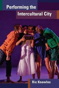 Performing the intercultural city