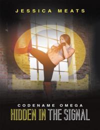 Hidden In the Signal: Codename Omega