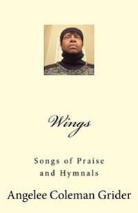 Wings: Songs of Praise and Hymnals