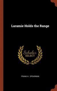 Laramie Holds the Range