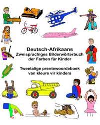 Deutsch-Afrikaans Zweisprachiges Bilderwörterbuch Der Farben Für Kinder Tweetalige Prentewoordeboek Van Kleure Vir Kinders