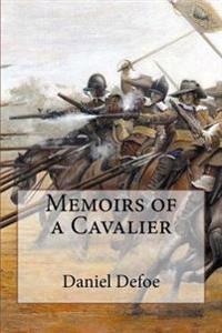 Memoirs of a Cavalier